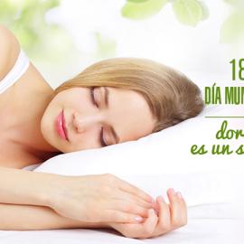 Día mundial del sueño. Dormir bien es un sueño posible